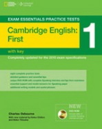 Exam essentials practice tests: Cambridge English: First (FCE) (with key)