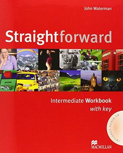 Straightforward, Intermediate : Workbook with Key