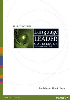 LANGUAGE LEADER Pre-intermediate Coursebook and CD-ROM