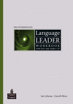 LANGUAGE LEADER Pre-Intermediate Workbook with Audio CD and key