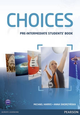 Choices Pre-Intermediate Student´s Book with ActiveBook CD-ROM