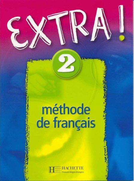 Extra! 2, Méthode de français