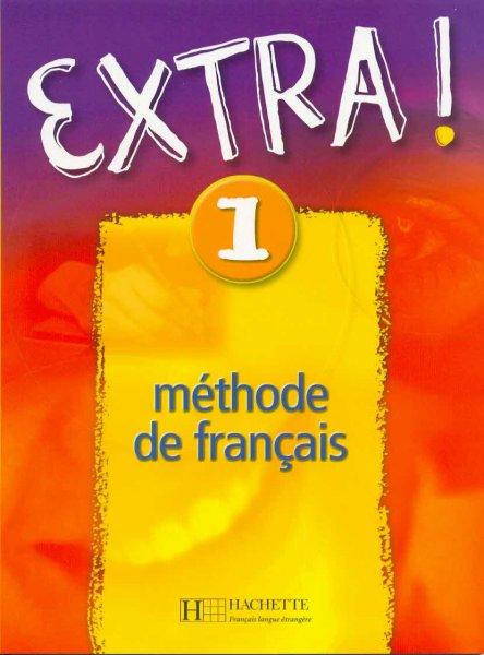 Extra! 1 (Méthode de français)
