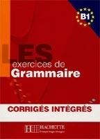 LES 500 Exercices de grammaire B1 avec corrigés