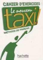 LE NOUVEAU TAXI 2 CAHIER DE EXERCICES - Náhled učebnice