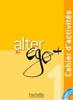 Alter Ego + A1 Cahier d'activités