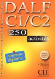 DALF C1/C2 250 activités