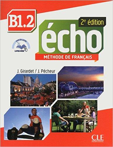 écho - méthode de francais, 2e édition, B1.2