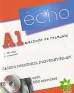 Echo A1 Méthode de français, Cahier personnel d'apprentissage, avec 250 exercices