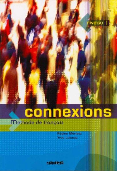 Connexions 1 (Méthode de français)