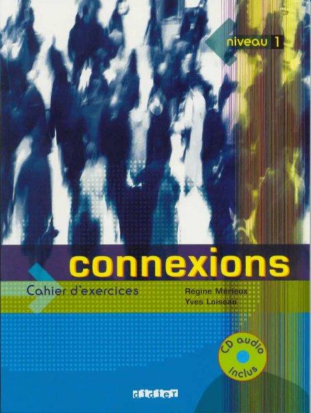 Connexions 1 (Cahier d'exercices)