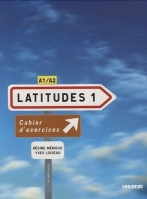 Latitudes 1 (Cahier d'exercices)