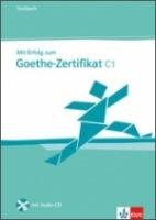Mit Erfolg zum Goethe-Zertifikat C1 - Testbuch