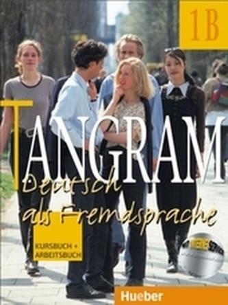 Tangram: Deutsch als Fremdsprache. Kursbuch und Arbeitsbuch 1 B