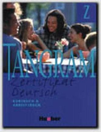 Tangram- Zertifikat Deutsch, Kursbuch und Arbeitsbuch Z