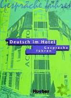 Deutsch im Hotel Gespräche führen