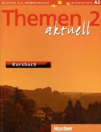 Themen aktuell, Deutsch als Fremdsprache. Niveaustufe A2