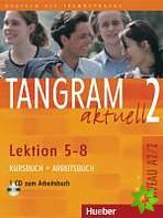 Tangram aktuell 2, Lektion 5-8 (Kursbuch+Arbeitsbuch)
