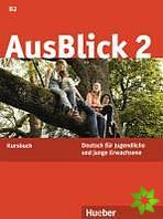 AusBlick 2, Deutsch für Jugendliche und junge Erwachsene.Deutsch als Fremdsprache / Kursbuch - Náhled učebnice