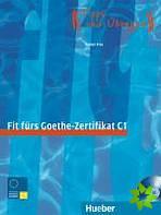 Fit Furs Goethe-Zertifikat C1
