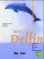 Delfin. Pracovni sesit 1 B., Lekce 6- 10. Lehrwerk für Deutsch als Fremdsprache. Tschechische Ausgabe.