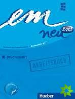 em neu Brückenkurs Arbeitsbuch, Deutsch als Fremdsprache - Niveaustufe B1+