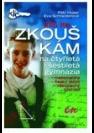 Klíč ke zkouškám na čtyřletá a šestiletá gymnázia : matematika, český jazyk, všeobecný přehled - Náhled učebnice