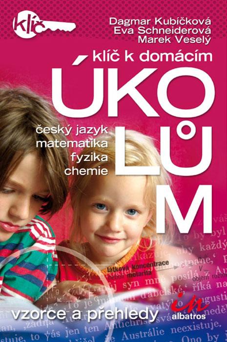 Klíč k domácím úkolům: český jazyk, matematika, fyzika, chemie