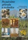 Poznáváme přírodu a techniku, přírodověda pro 4. ročník základní školy - Náhled učebnice