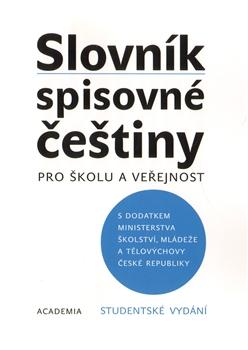 Slovník spisovné češtiny, pro školu a veřejnost