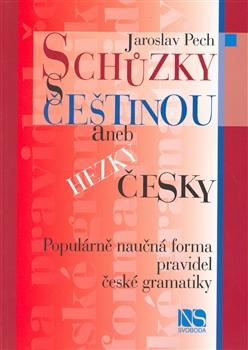 Schůzky s češtinou aneb Hezky česky. Populárně naučná forma pravidel české gramatiky. - Náhled učebnice