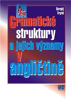 Gramatické struktury a jejich významy v angličtině - Náhled učebnice