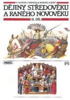 Dějiny středověku a raného novověku, učebnice pro základní školy. Vrcholný a pozdní středověk