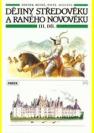 Dějiny středověku a raného novověku III.díl