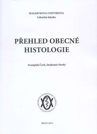 Přehled obecné histologie