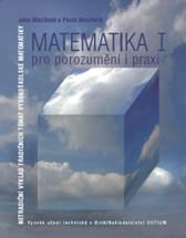Matematika pro porozumění i praxi I. - Náhled učebnice