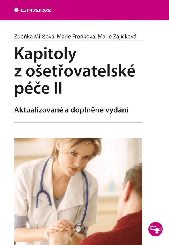 Kapitoly z ošetřovatelské péče II - Náhled učebnice