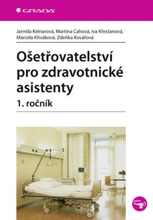 Ošetřovatelství pro zdravotnické asistenty, 1. ročník
