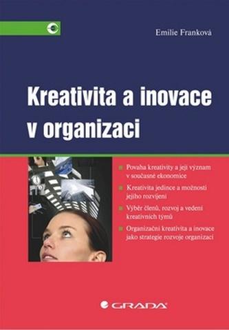 Kreativita a inovace v organizaci