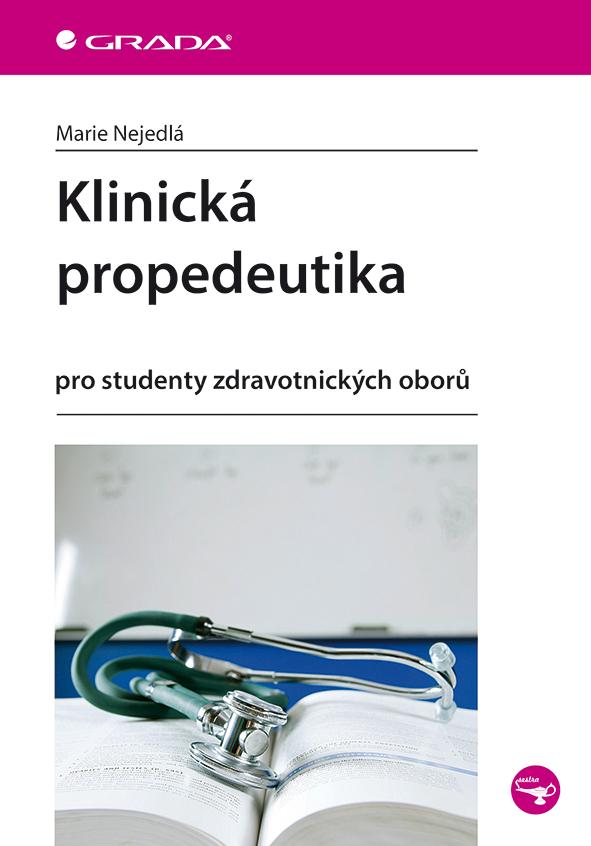 Klinická propedeutika pro studenty zdravotnických oborů - Náhled učebnice