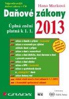 Daňové zákony 2013. Úplná znění platná k 1.1.2013