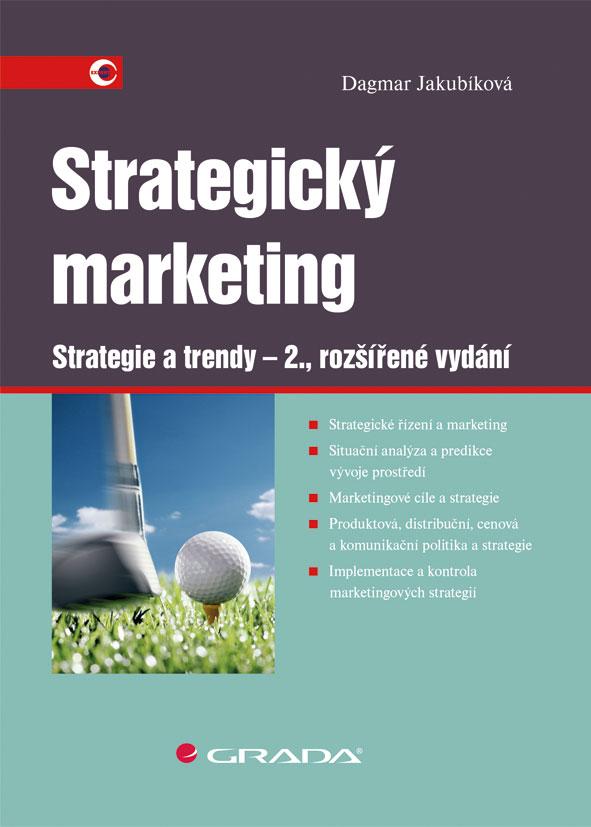 Strategický Marketing, Strategie a trendy - 2., rozšířené vydání