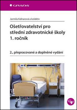 Ošetřovatelství pro střední zdravotnické školy 1.ročník - Náhled učebnice