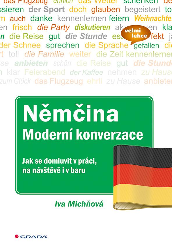 Němčina moderní konverzace - Jak se domluvit v práci, na návštěvě i v baru - Náhled učebnice