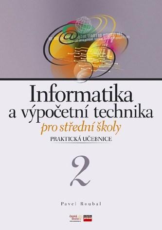Informatika a výpočetní technika pro střední školy: Praktrická učebnice 2 - Náhled učebnice