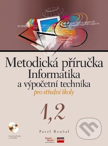 Metodická příručka Informatika a výpočetní technika pro střední školy 1,2 - Náhled učebnice