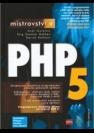 Mistrovství v PHP 5 - Náhled učebnice