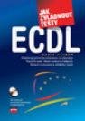 Jak zvládnout testy ECDL - Náhled učebnice