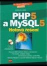 PHP 5 a MySQL 5, hotová řešení