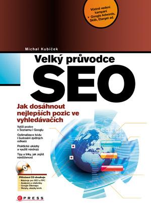 Velký průvodce SEO, jak dosáhnout nejlepších pozic ve vyhledávačích